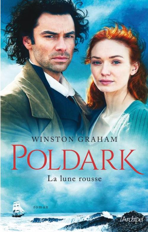 Couverture Sur les falaises de Cornouailles / Poldark, tome 3 : Jérôme Poldark / La lune rousse
