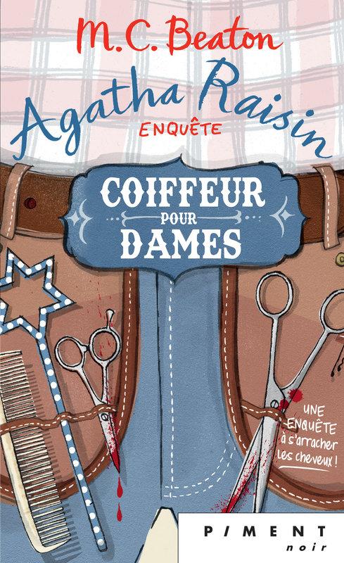Couverture Agatha Raisin enquête, tome 08 : Coiffeur pour dames
