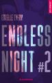 Couverture Endless night, tome 2 Editions La Condamine (New romance) 2019