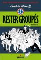 Couverture Rester groupés Editions Albin Michel 2016