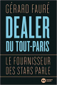 Couverture Dealer de tout Paris Editions Nouveau Monde (Biographies) 2018