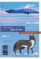 Couverture Par le lac ; par la forêt Editions du Rouergue (Boomerang) 2019