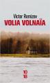 Couverture Volia Volnaïa Editions 10/18 (Littérature étrangère) 2019