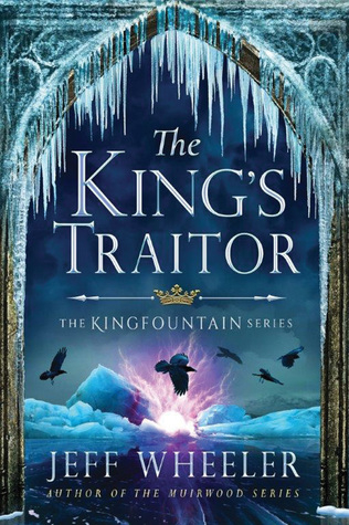 Couverture Kingfountain, book 3: The King's Traitor