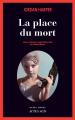 Couverture La place du mort Editions Actes Sud (Actes noirs) 2019