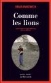 Couverture Comme les lions Editions Actes Sud (Actes noirs) 2019