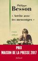 """Couverture """"Arrête avec tes mensonges"""" Editions Julliard 2017"""