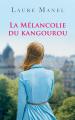 Couverture La mélancolie du kangourou Editions France Loisirs 2019