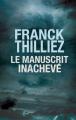 Couverture Le manuscrit inachevé Editions France Loisirs 2019