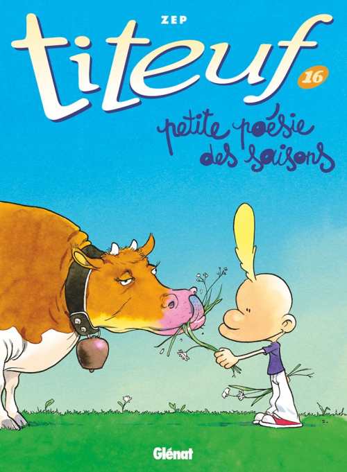Couverture Titeuf, tome 16 : Petite poésie des saisons / Titeuf : Petite poésie des saisons