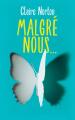 Couverture Malgré nous ... Editions France Loisirs 2019