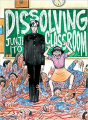Couverture Dissolving the classroom Editions Vertical 2015