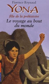 Couverture Yona fille de la préhistoire, tome 08 : Le voyage au bout du monde