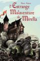 Couverture L'Estrange Malaventure de Mirella Editions L'école des loisirs 2019