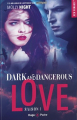 Couverture Dark and dangerous love, tome 1 Editions Hugo & cie (Poche - New romance) 2019