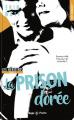 Couverture Les héritiers, tome 3 : La prison dorée Editions Hugo & cie (Poche - New romance) 2019