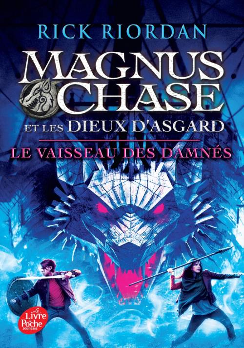 Couverture Magnus Chase et les dieux d'Asgard, tome 3 : Le vaisseau des damnés