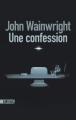Couverture Une confession Editions Sonatine 2019