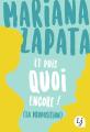 Couverture Et puis quoi encore ! (La proposition) Editions J'ai Lu (Lj) 2019