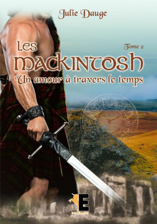 Couverture Les MacKintosh, tome 2 : Un amour à travers le temps