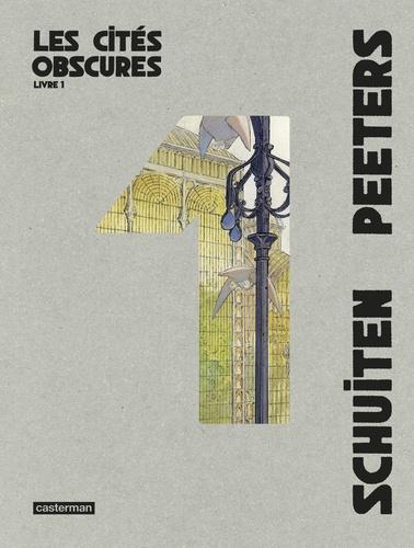 Couverture Les cités obscures, intégrale, tome 1