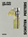 Couverture Les cités obscures, intégrale, tome 1 Editions Casterman 2017