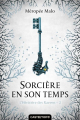 Couverture L'héritière des Raeven, tome 2 : Sorcière en son temps Editions Castelmore 2018