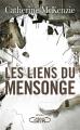 Couverture Les liens du mensonge Editions Michel Lafon 2019