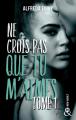 Couverture Ne crois pas que tu m'aimes, tome 1 Editions Harlequin (&H - New adult) 2019