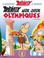 Couverture Astérix, tome 12 : Astérix aux jeux olympiques Editions Hachette 2005