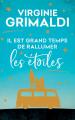Couverture Il est grand temps de rallumer les étoiles Editions France Loisirs 2019