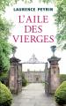 Couverture L'aile des vierges Editions France Loisirs 2019