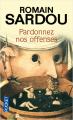 Couverture Pardonnez nos offenses Editions Pocket 2008