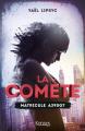 Couverture La comète, tome 1 : Matricule A390G7 Editions Kennes 2019