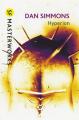 Couverture Cantos d'Hypérion, intégrale, tome 1 : Hypérion Editions Gollancz (SF Masterworks) 2011