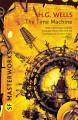 Couverture La Machine à explorer le temps Editions Gollancz (SF Masterworks) 2010