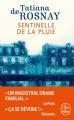 Couverture Sentinelle de la pluie Editions Le Livre de Poche 2019