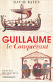 Couverture Guillaume le conquérant Editions Flammarion (Grandes biographies) 2019