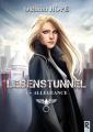 Couverture Lebenstunnel, tome 1 : Allégeance Editions Rebelle (Galactée (Nouvelle)) 2019