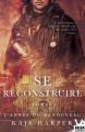 Couverture Se reconstruire, tome 1 : L'année du renouveau Editions MxM Bookmark (Romance) 2019