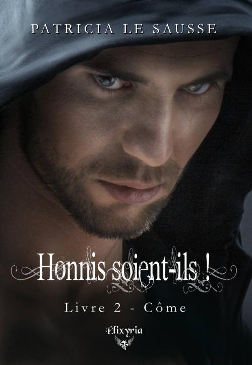 Couverture Honnis soient-ils !, tome 2 : Côme