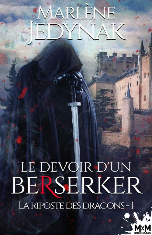 Couverture La riposte des dragons, tome 1 : Le devoir d'un berserker