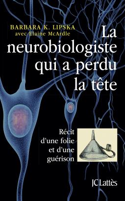 Couverture La neurobiologiste qui a perdu la tête