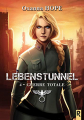 Couverture Lebenstunnel, tome 4 : Guerre totale Editions Rebelle 2019