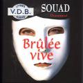 Couverture Brûlée vive Editions VDB 2005
