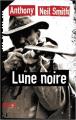 Couverture Lune noire Editions Sonatine (Thriller/Policier) 2019