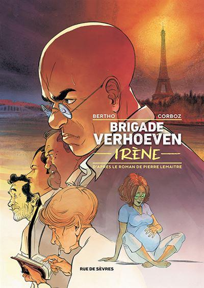 Couverture Brigade Verhoeven, tome 2 : Irène