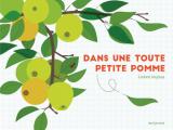 Couverture Dans une toute petite pomme Editions Seuil (Albums jeunesse) 2019