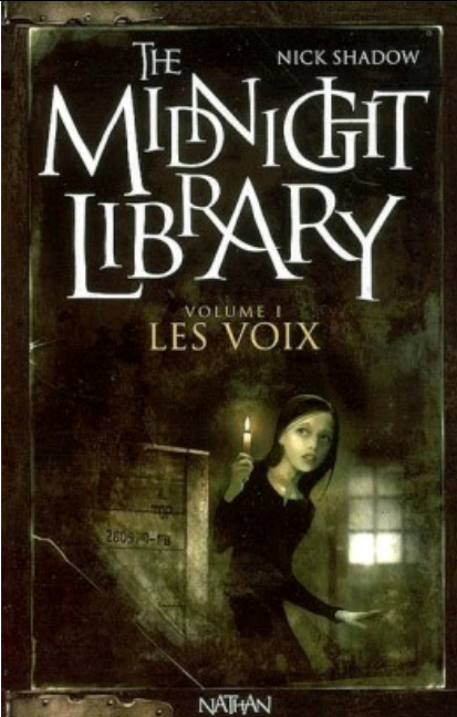 Couverture The midnight library volume 1 Les Voix
