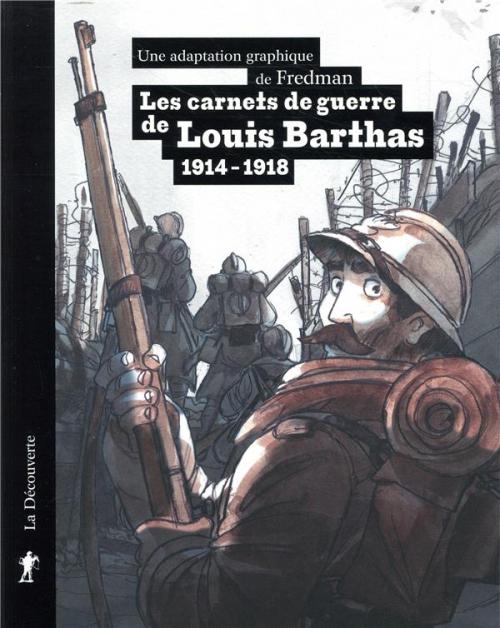 Couverture Les carnets de guerre de Louis Barthas, tonnelier : 1914/1918